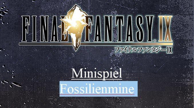 FFIX Fossilienmine