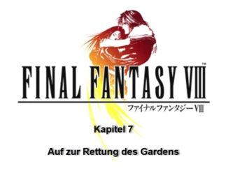 FFVIII: Kapitel 7 - Auf zur Rettung des Gardens 5