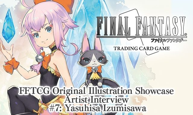 FFTCG Illustration Showcase Interview #7 - Yasuhisa Izumisawa